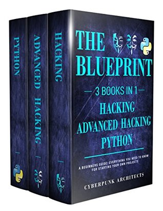 Python hacking bundle 3 books in 1 the blueprint everything you 35158090 malvernweather Image collections