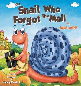 The Snail Who Forgot the Mail: Children Bedtime Story Picture Book