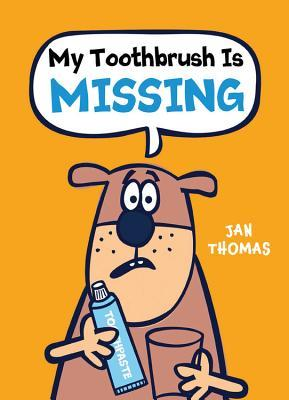 My Toothbrush Is Missing (The Giggle Gang, #4)