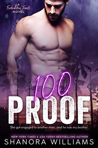 100 PROOF by Shanora Williams