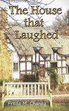 The House that Laughed