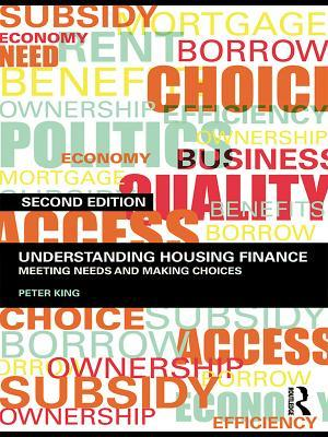Understanding Housing Finance: Meeting Needs and Making Choices