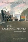 The Bagpiping People: Selected Short Stories