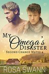 My Omega's Disaster (Second Chance Mates, #4)