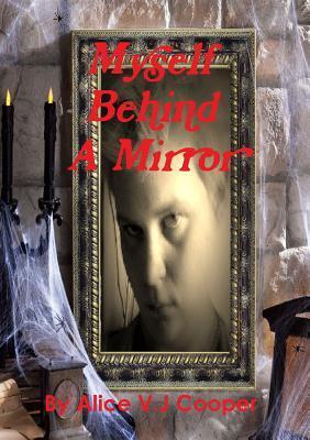 myself behind a mirror