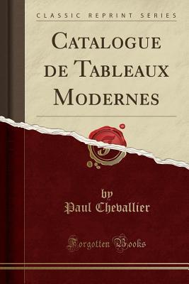 Catalogue de Tableaux Modernes