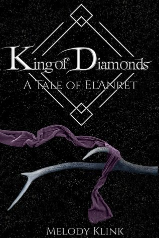 King of Diamonds (The Tale of El'Anret, #3)