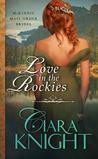 Love in the Rockies (McKinnie Mail Order Brides, #2)