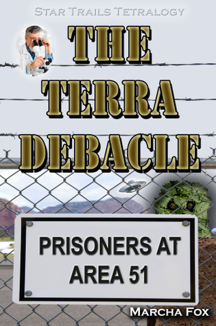 The Terra Debacle by Marcha A. Fox