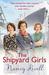 The Shipyard Girls (Shipyard Girls, #1) by Nancy Revell