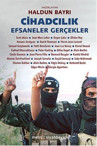 Cihadçılık: Efsaneler ve Gerçekler