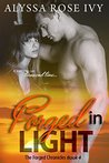 Forged in Light by Alyssa Rose Ivy