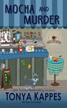 Mocha and Murder (Killer Coffee #2)