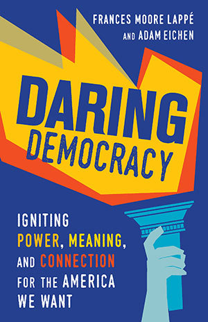 Daring democracy igniting power meaning and connection for the 34002224 fandeluxe Choice Image
