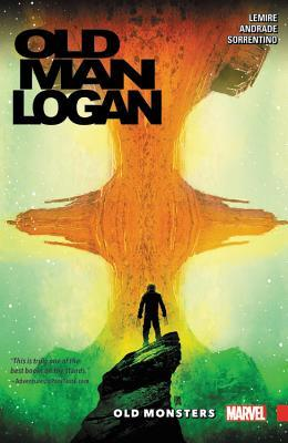 Wolverine: Old Man Logan, Vol. 4: Old Monsters