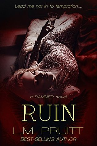 Ruin (Damned Book 3)