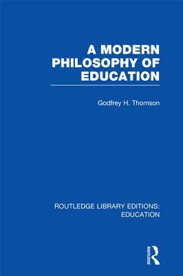 A Modern Philosophy of Education
