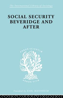 Social Security: Beveridge and After