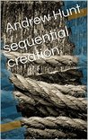 sequential creation (a collection of poetry Book 1)