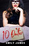 10 Dates by Emily     James