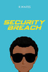 Security Breach by Rose Waites