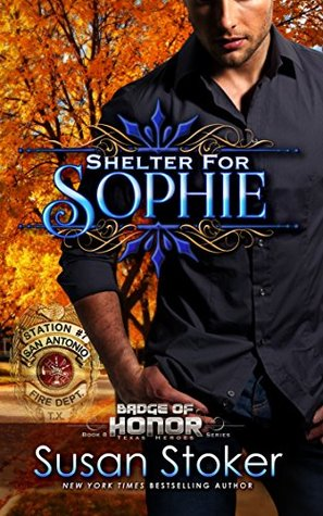 Shelter for Sophie (Badge of Honor: Texas Heroes #8)