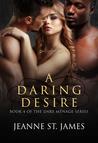 A Daring Desire (The Dare Menage Series, #4)