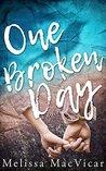 One Broken Day