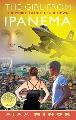 The Girl From Ipanema: The World Turned Upside Down (The Ur Legend Book 2)