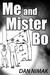 Me and Mister Bo by Dan Nimak