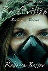 Re-Civilize: Elaine (Zpoc Exception Series Book 2)