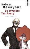 Le Mystère Tex Avery