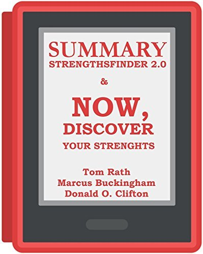 Summary of Now, Discover Your Strengths by Marcus Buckingham and Donald O Clifton