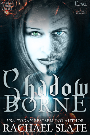 Shadow Borne: A tale of Beauty and the Beast