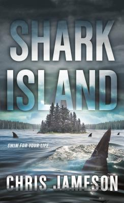 Book cover for Shark Island by Chris Jameson.