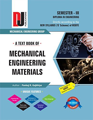 A text book of Mechanical Engineering Materials (DJ 3)