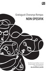 Non-Spesifik by Gratiagusti Chananya Rompas