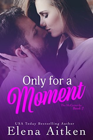 Only For A Moment (The McCormicks #2)