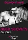 Deep Secrets, Saison 1 by Delinda Dane