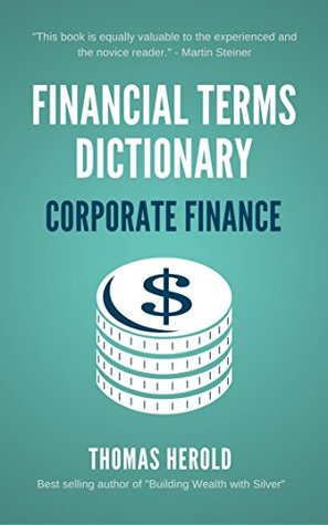 Financial Terms Dictionary - Corporate Finance Explained