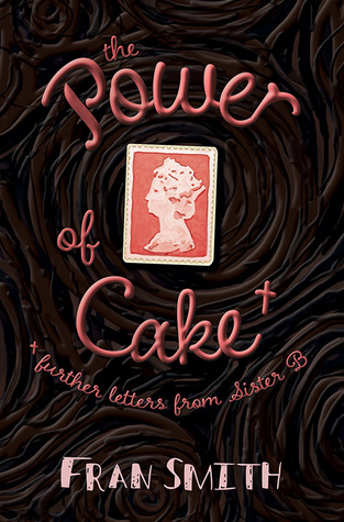 The Power of Cake by Fran   Smith
