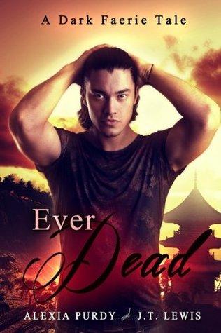 Ever Dead (A Dark Faerie Tale, #6)