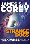 Book cover for Strange Dogs (The Expanse, #6.5)