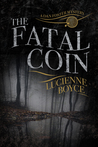The Fatal Coin by Lucienne Boyce