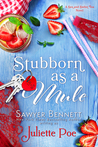 Stubborn as a Mule (Sex and Sweet Tea, #2)