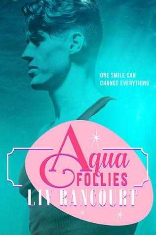 Release Day Review: Aqua Follies by Liv Rancourt