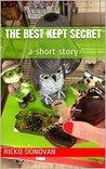 The Best Kept Secret: a short story