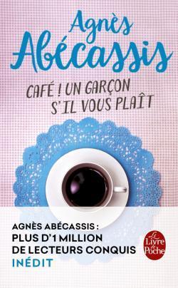 Café ! Un garçon s'il vous plaît by Agnès Abécassis