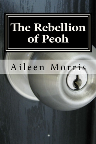 The Rebellion of Peoh (The Peoh Trilogy,...