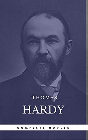 Thomas Hardy: The Complete Novels (Book Center) (The Greatest Writers of All Time)